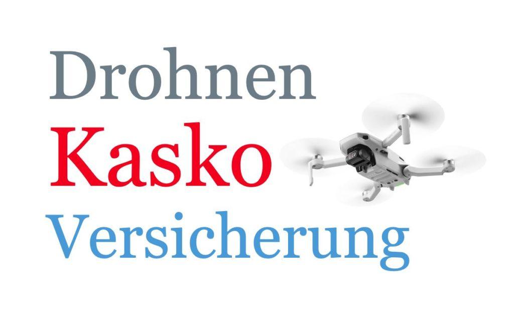 Drohnen Kasko Versicherung