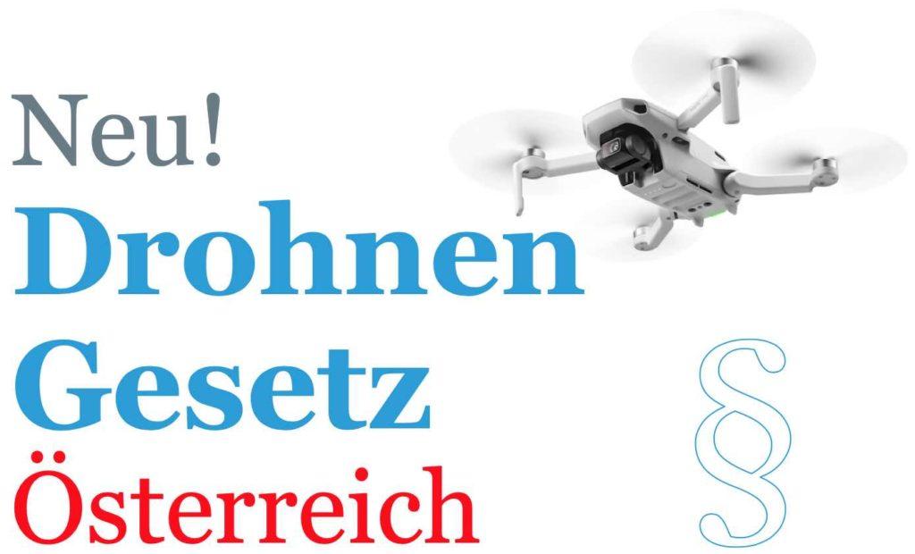 Drohnen Gesetz Österreich Drohnenverordnung Regulativ Austro Control