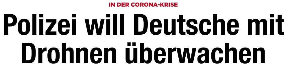 Drohnen Corona Deutschland Überwachung Covid 19 Pandemie