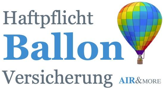 Ballon Haftpflichtversicherung Ballon CSL Versicherung AIR&MORE