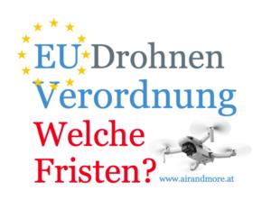 EU Drohnen Verordnung Übergangsfristen